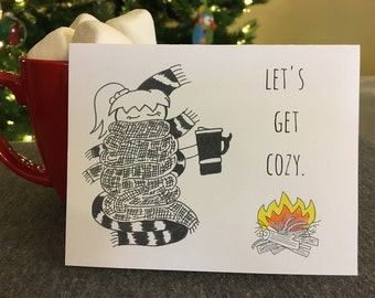 Let's Get Cozy: 4x6 Card