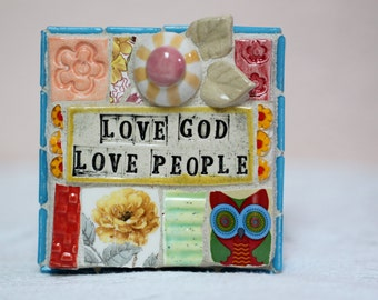 Love God, Love People,  mosaic wall art, gift
