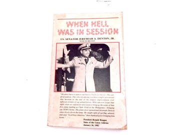 When Hell Was in Session, Jeremiah Denton, 1982