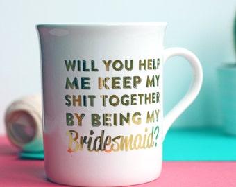 Gold Foil Be My Bridesmaid Memento Wedding Gift Mug