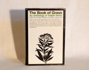 Book of Grass, Essays on Indian Hemp