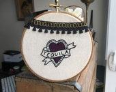 "Reserved! Tequila 5"" Embroidery hoop - wall art"