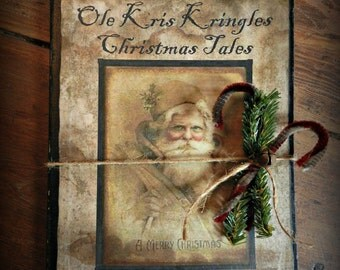Primitive Christmas Santa Claus Belsnickle Kris Kringle Journal Cupboard Tuck Book Chenille Candy Cane Greenery