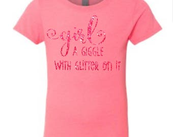 Girl Is a Giggle with Glitter on it T-shirt
