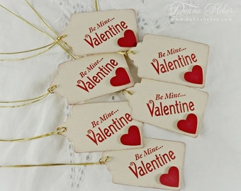 Valentine's Day Gift Tags, Valentine Tags, Be Mine Tags, Happy Valentine's Day Tags, Party Favor Tags - Set of 6