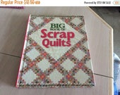 ON SALE Big Book of Scrap Quilts
