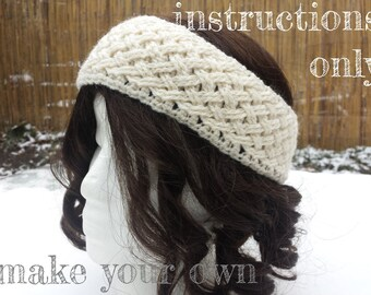INSTRUCTIONS ONLY - Crochet your own Braided Woven Cables Wide Earwarmer Headband Pattern Download