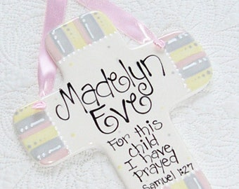 Personalized Baby Cross for Girls in Yellow, Gray and Pink Stripe 'For This Child I Have Prayed'