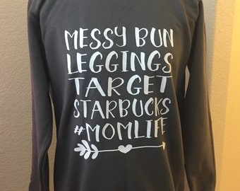 Women's Sweater-Target-Starbucks-Leggings-Messy Bun Women's Sweatshirt