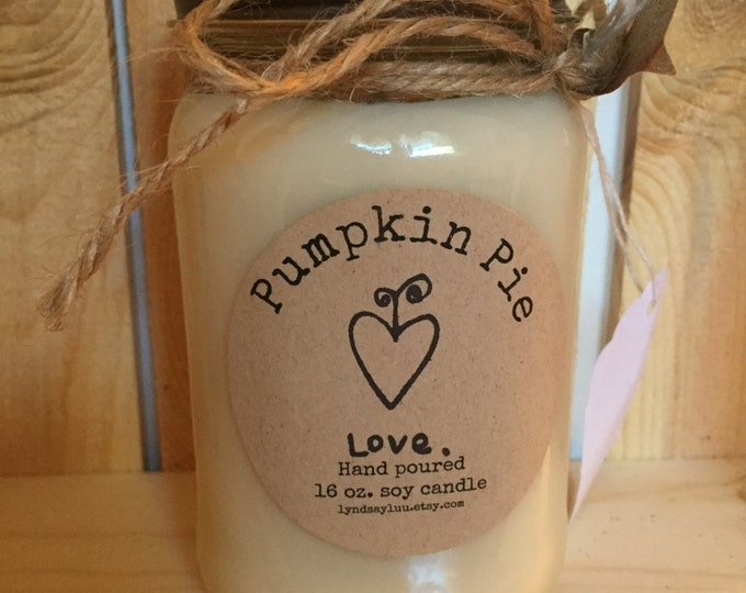 Hand Poured, PUMPKIN PIE scented, 100% Soy Candle in 16 oz. Glass Mason Jar with Cotton Wick