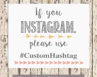 Wedding Hashtag Printable If you instagram custom printable 8 x 10 boho wedding decor
