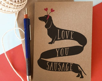 Love You Sausage Card - Dachshund Valentine's Card