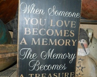 Someone you love Memeory Treasure primitive sign