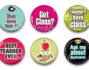 Teacher Magnets, Button Magnets, Fridge Magnets, 1 1/4 inch, Thank You Gift, Teacher's Gift, SET OF 6, Teacher Magnets 4..