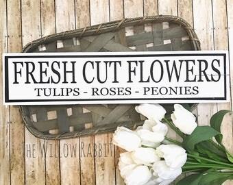 Fresh Cut Flowers | Fresh Flowers | Spring Decor | Farmhouse Spring | Summer Decor | Fresh Flowers Sign