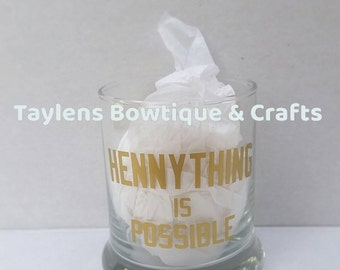 Original Hennything is Possible Rocks glass, Hennessy glass by TaylensBowtique, liquor glass, rocks glass