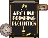 Abolish Prohibition Sign Speakeasy Printable Champagne Bottle & Flutes 1920s Art Deco Shower Wedding Bachelorette Bachelor Party Decor