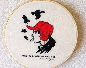 The catcher in the rye embroidery hoop/Book cover embroidery hoop/Holden Caulfield stitching
