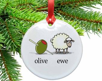 I Love You -  Olive Ewe Funny  Ceramic Christmas Tree Ornament