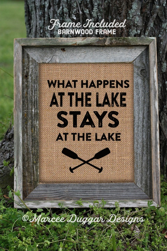 Framed Gift for Dad | lake Sign | Burlap Print | Hunting | lake  | Man Cave | Funny | What happens | 0223