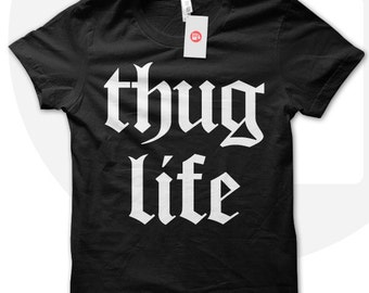 Thug Life T shirt, street t shirt, teens shirt, summer t shirt, gansta t shirt, gift for hip hip lover, hip hop music, rap music, 2pac