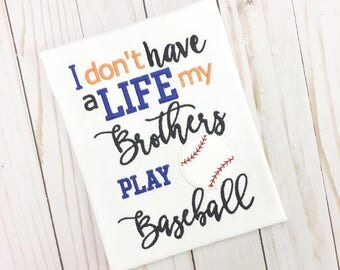 Don't have a Life - Brothers PlaysBaseball Applique - 3 sizes INCLUDED!! - Embroidery Design -   DIGITAL Embroidery Design