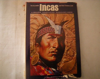 vintage book-The Incas-National Geographic-1975 edition-teachers-classroom-school-geography students-science-