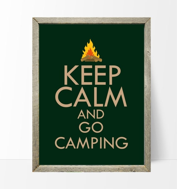 Keep Calm and Go Camping Camping Sign Printable wall art