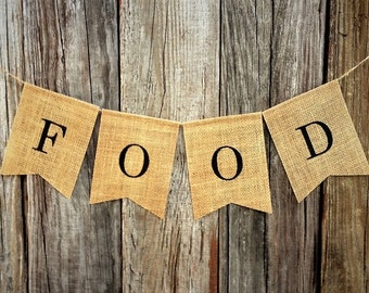 FOOD Banner - Burlap Banner, Wedding Anniversary Engagement Birthday Party Bridal Baby Shower Decoration, Food Table Sign