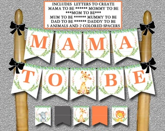 Safari Baby Shower Mama to Be Chair Banner, Mom to Be, Mommy to Be, Dad to Be, Jungle Baby Shower Banner, Decorations - Instant  - 001-A
