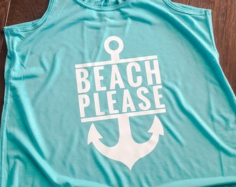 Beach Please Tank - Summer Tank - Beach Tank