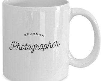Photographer Coffee Mug - Newborn Photographer