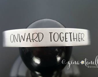 ONWARD TOGETHER, Hillary Clinton Jewelry, Feminist Gift, Anti-Trump Jewelry, Activist, Liberal Bracelet, Nasty Woman, Activism Gift