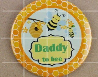 3.5 button pin, bumble bee baby shower daddy to be button badge pins, honey bee baby shower pin, what will it bee