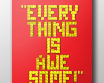 Lego Pieces - Everything Is Awesome (quote)