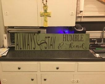 Always Stay Humble & Kind Wall Decor