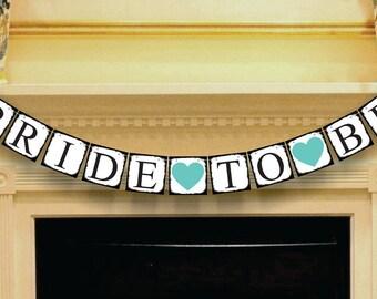 BRIDE-TO-BE Banner, Bridal Shower Decoration, Rustic Wedding Garland, Photo Prop