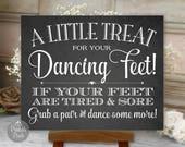 Dancing Shoes Sign, Chalkboard, Wedding, Little Treat For Your Dancing Feet, Printable Wedding Sign, Digital (#DAN3C)