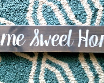 Home Sweet Home Wood Sign | Wood sign | Hand Painted | Stain | Mantle Decor | Wall Hangings | Wall Art | Home Decor
