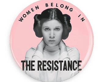Feminist Button Princess Leia Resistance Pin Rebel Pin Womens Rights Women Against Trump