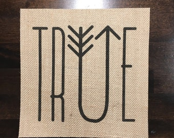 True | Burlap Fabric Print | Rustic Decor | Nursery Decor | Home Decor | Camping | Arrow