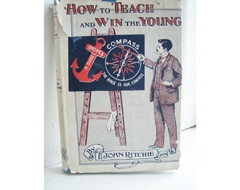 How to teach & win the young antique hardcover Book John Ritchie 1924 religion Sunday School Christian social youth work sociology 318 (X)