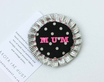 MUM Mother's Day rosette. Mother's day card alternative. Sold with a gift tag and space for your personal message. gift for mum