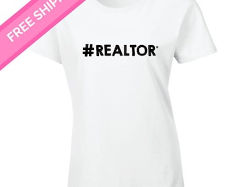 Hashtag REALTOR #realtor Shirt - real estate agent - realtor marketing- real estate planner - real estate marketing - real estate clothing