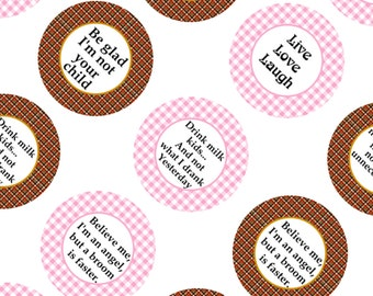 Humor Funny Phrases 3.313 Inch Circles for 1 inch Buttons Digital Collage Sheet Printable  369