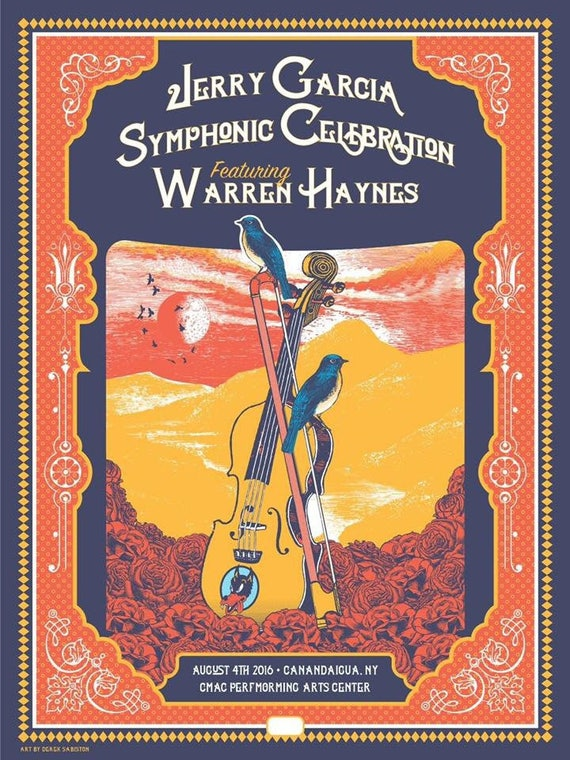 "18x24"" Jerry Garcia Symphonic Celebration Screenprint Poster Canandaigua, New York 2016 Warren Haynes"