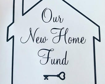 Our New Home Fund Vinyl Transfer Decal (house shape) for frames/money box frames/ikea ribba frame.