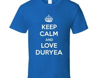 Keep Calm And Love Duryea City Parody T Shirt