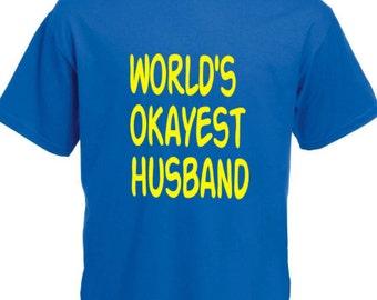 World's okayest husband print mens blue t-shirt valentine's day funny joke