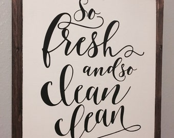 So Fresh and So Clean Sign, Bathroom Wall Decor, Kitchen Sign, Laundry Room Decor, Rustic Bathroom Decor, Kitchen Decor, Laundry Room Sign